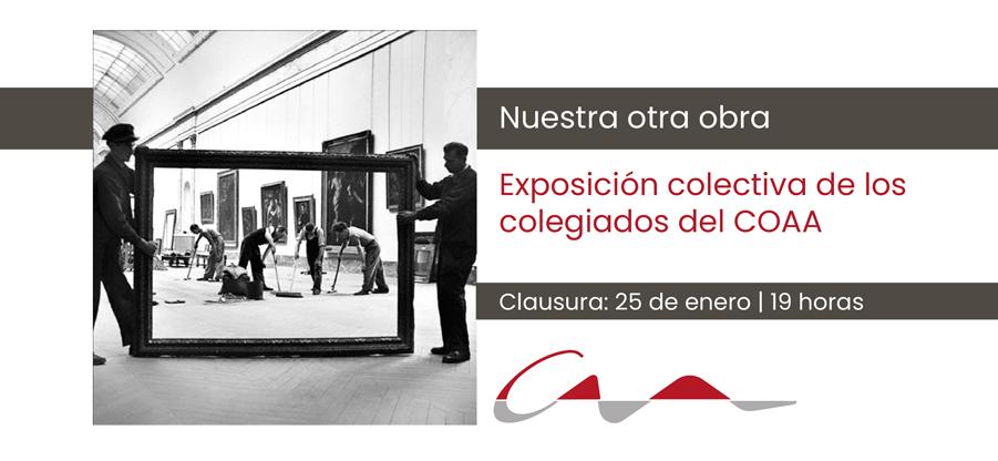 Clausura de la exposición `Nuestra otra obra`