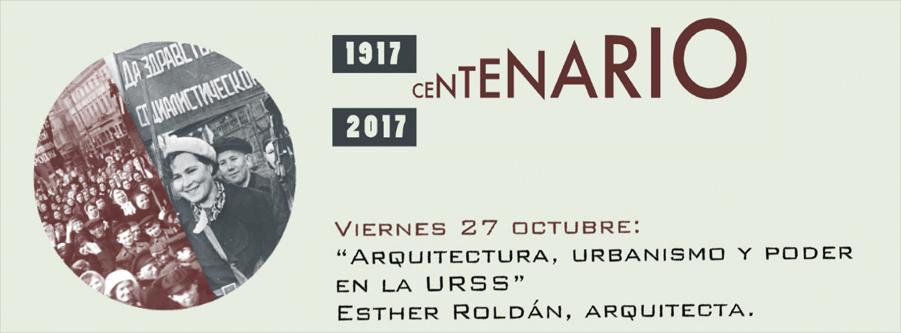 Conferencia `Arquitectura, urbanismo y poder en la URSS`