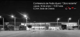 Conferencia de Pedro Quero en la Sede del COAA en Oviedo