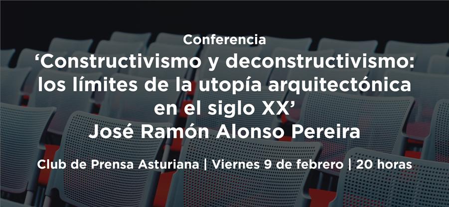 Conferencia del arquitecto José Ramón Alonso Pereira