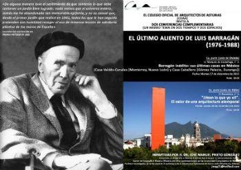 Conferencias sobre el Arquitecto Mexicano Barragán por el Dr. José Manuel Prieto