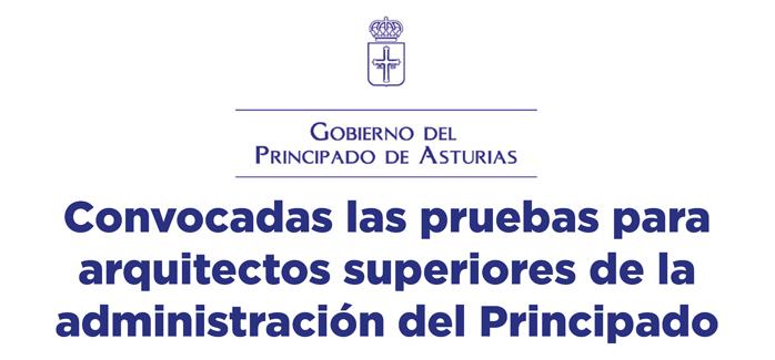 Convocadas las pruebas para arquitectos superiores de la administración del Principado