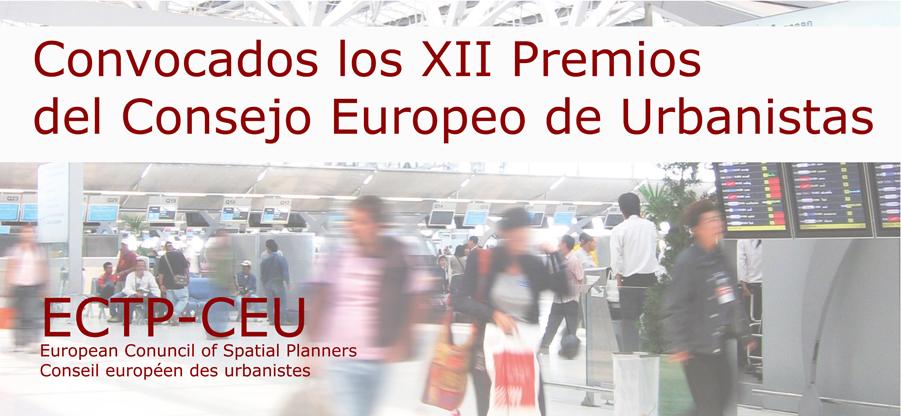Convocados los XII Premios del Consejo Europeo de Urbanistas