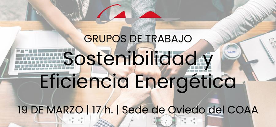 Creación del grupo de trabajo sobre Sostenibilidad y Eficiencia Energética