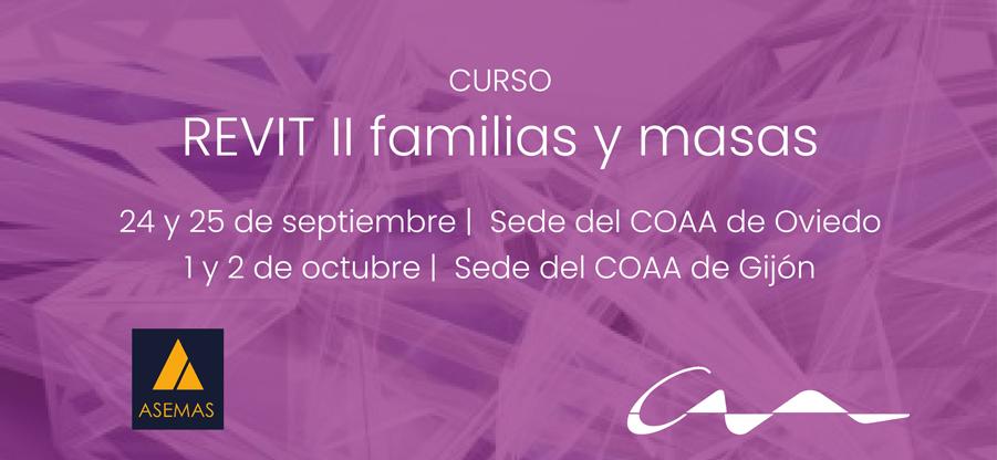 Curso REVIT II familias y masas (Gijón y Oviedo)