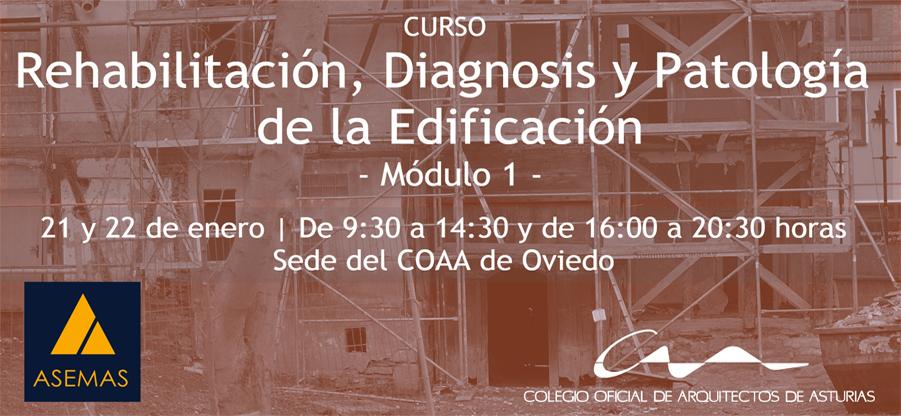 Curso de Rehabilitación, Diagnosis y Patología de la Edificación