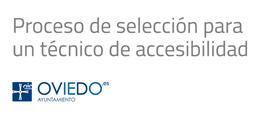 El Ayuntamiento de Oviedo convoca un proceso de selección para un técnico de accesibilidad