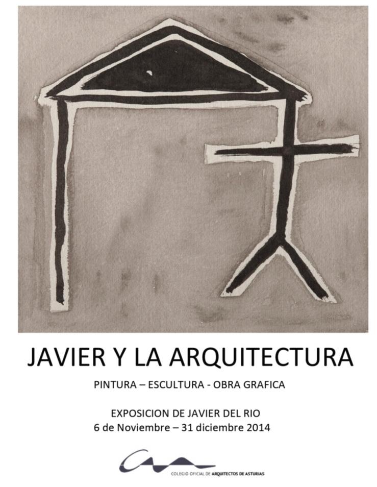 Exposición `Javier y la Arquitectura`