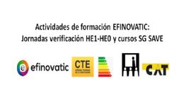 Formación EFINOVATIC: Jornadas verificación HE1-HE0 con CE3X y cursos SG SAVE.jpg