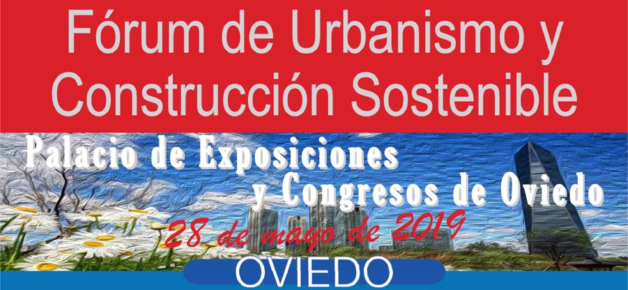 Fórum de Urbanismo y Construcción Sostenible en Oviedo