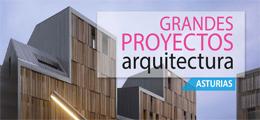 Grandes Proyectos de Arquitectura en Asturias