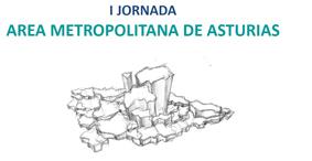 I Jornada Área Metropolitana de Asturias