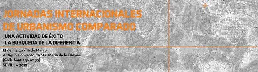 I Jornadas Técnicas sobre Urbanismo Comparado en Sevilla