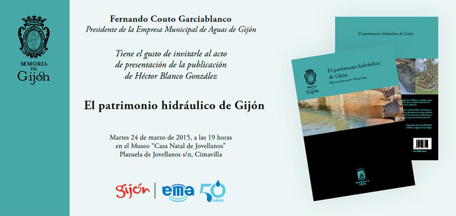 Invitación Presentación de Libro `El Patrimonio Hidráulico de Gijón`