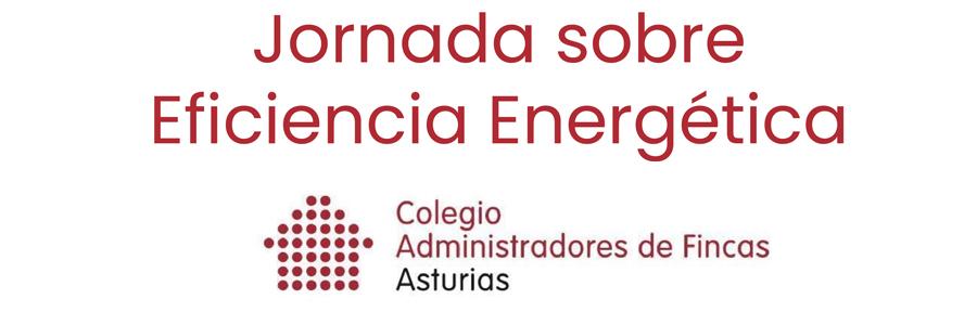 Jornada sobre Eficiencia Energética en el Colegio de Administradores de Fincas