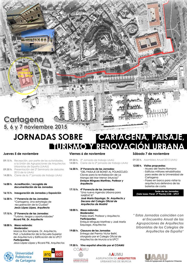 Jornadas sobre Cartagena, Paisaje, Turismo y Renovación Urbana