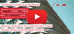 La biomimética abre el ciclo de nuevas miradas de la arquitectura