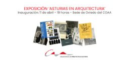 La exposición `Asturias en Arquitectura` llega al COAA