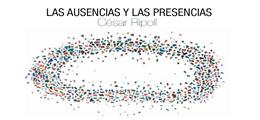 Las ausencias y las presencias (César Ripoll Dono)