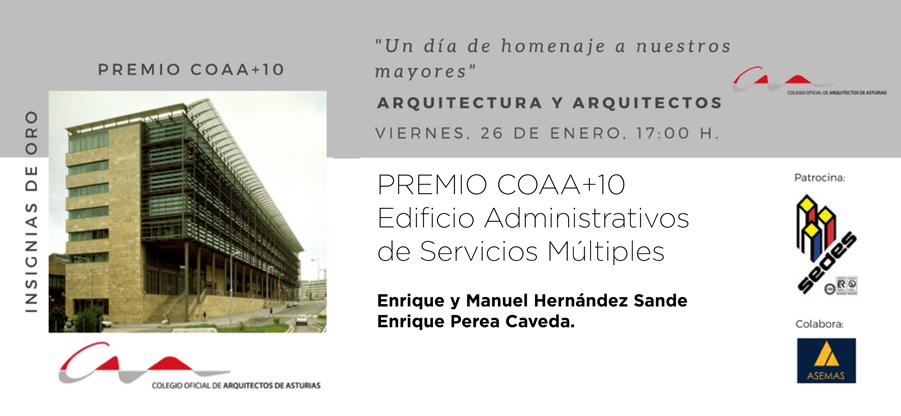 Los hermanos Hernández Sande y Enrique Perea reciben el premio COAA+10