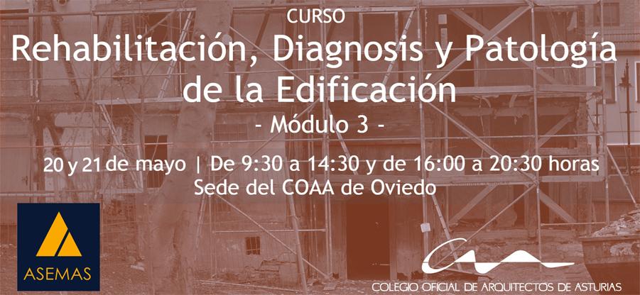 Módulo 3 del curso de Rehabilitación, diagnosis y patología de la edificación