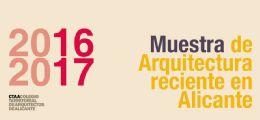 Muestra de Arquitectura Reciente de Alicante 2016-17