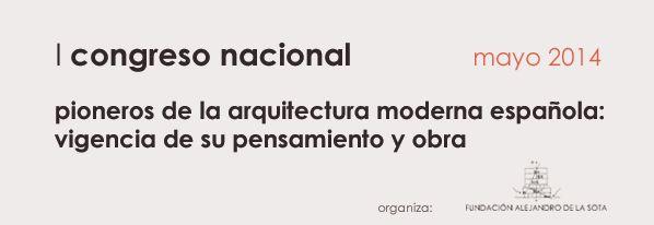 Pioneros de la Aquitectura Moderna Española