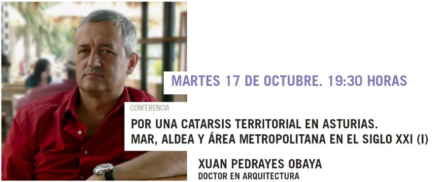 Por una catarsis territorial en Asturias, Mar, aldea y área metropolitana en el siglo XXI