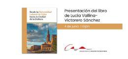 Presentación del libro `Desde la Universidad Laboral hacia la Ciudad de la Cultura`