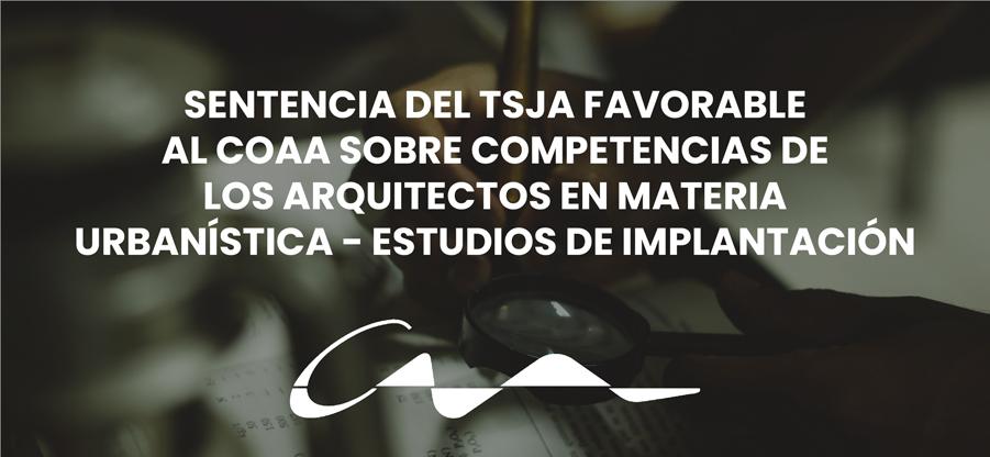Sentencia del TSJA favorable al COAA sobre competencias de los arquitectos en materia urbanística