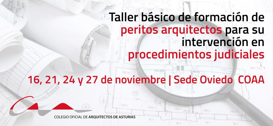 Taller de formación de peritos arquitectos para procedimientos judiciales