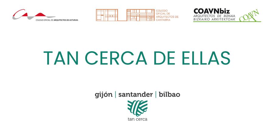 El COAA pone en marcha ´Tan Cerca de ellas´ junto a los colegios de Cantabria y Vasco-Navarro