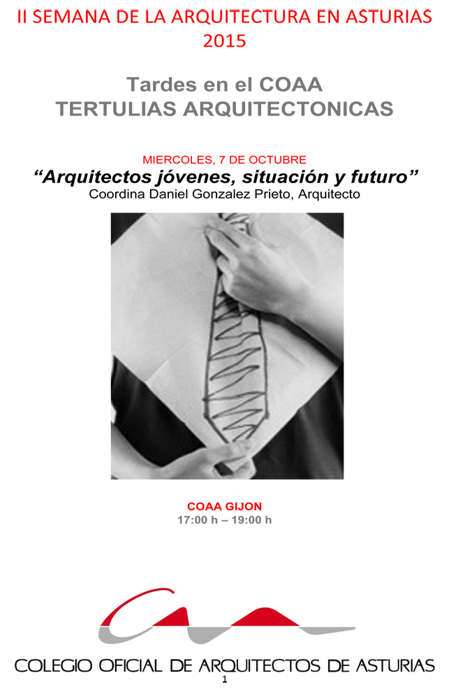 Tertulia Arquitectónica `Arquitectos jóvenes, situación y futuro`