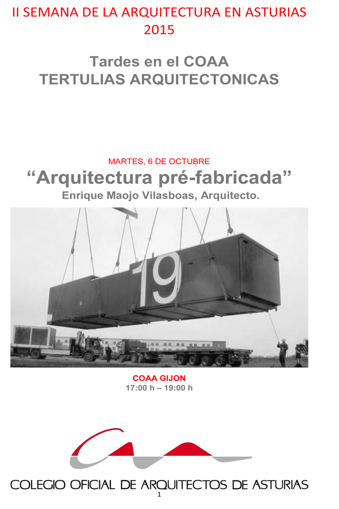 Tertulia Arquitectónica `Arquitectura pré-fabricada`