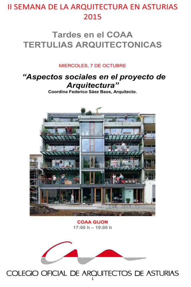 Tertulia Arquitectónica `Aspectos sociales en el proyecto de Arquitectura`