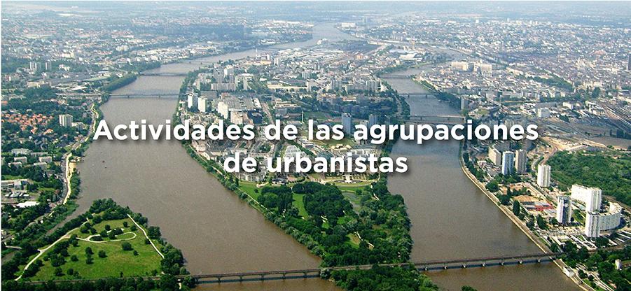 UAAU: próximas actividades de las agrupaciones de arquitectos urbanistas