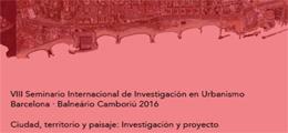 VIII Seminario Internacional de Investigación en Urbanismo