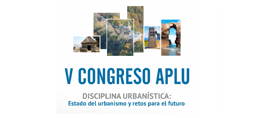V Congreso APLU sobre Disciplina Urbanística en Galicia