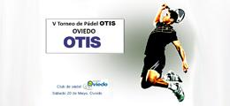 V Torneo de pádel OTIS Oviedo
