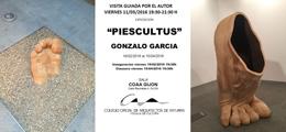 Visita guiada por la Exposición `PIESCULTUS`